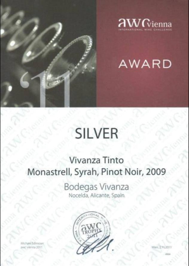 Diploma concedido en la feria «International Wine Challenge – AWC-Vienna 2011». Galardonado con la medalla de plata por el vino Vivanza Tinto Monastrell, Syrah, Pinot Noir, 2009